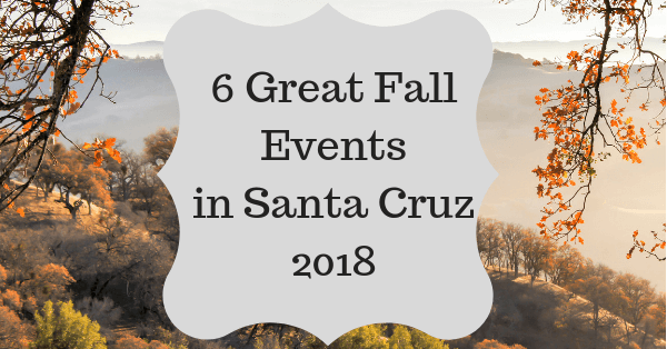 6 Great Fall Events in Santa Cruz 2018