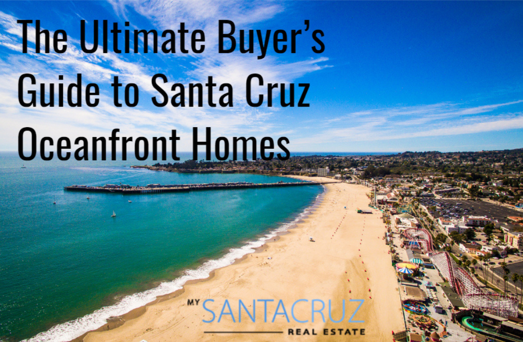 The Ultimate Guide To Santa Cruz Oceanfront Homes