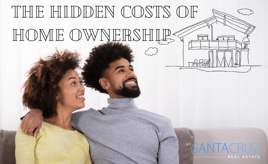 the hidden costs of santa cruz home ownership