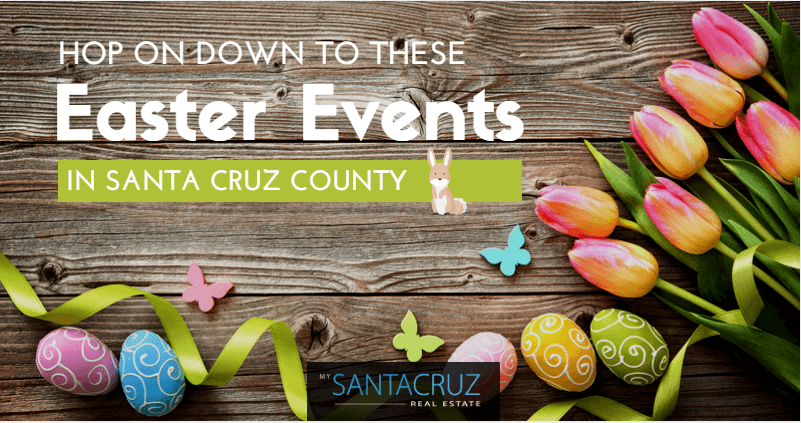 Easter Events in Santa Cruz County 2017