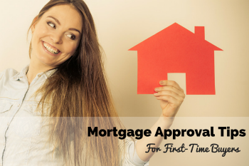 Mortgage Approval Tips For First Time Homebuyers In Santa Cruz