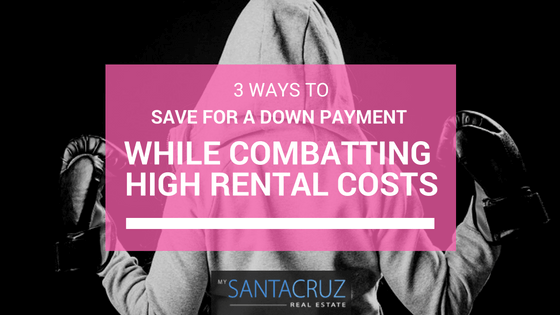 how to save money while renting in Santa Cruz