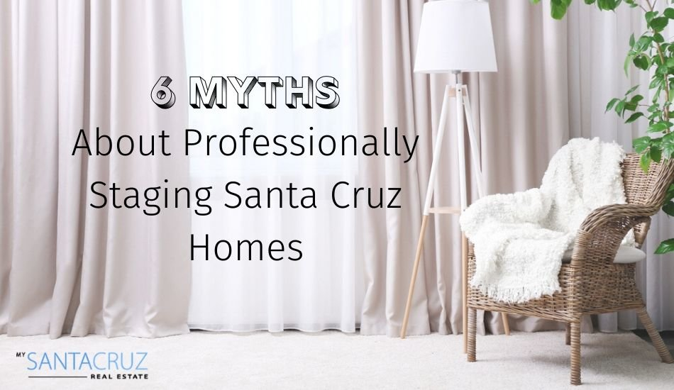 Staging your Santa Cruz Home