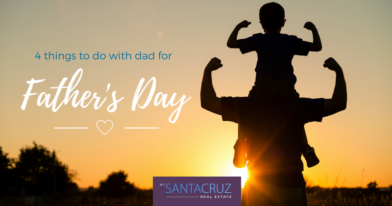 things to do in santa cruz for fathers day